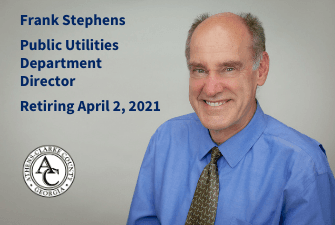ACCGov Public Utilities Department Director Frank Stephens Retiring April 2, 2021